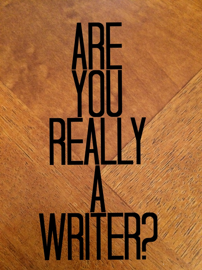 Are you really a writer?
