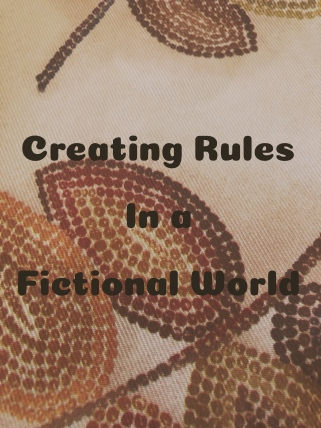 Creating rules in a fictional world