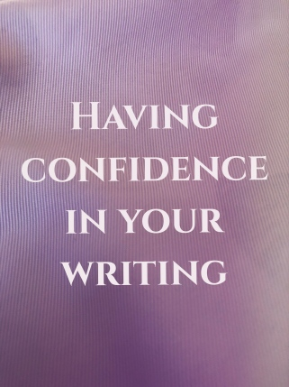 Having confidence in your writing